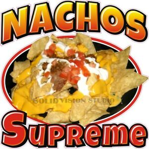 Nachos Supreme Cheese Chips Concession Trailer Food Truck Weatherproof Decal