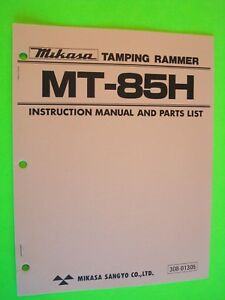 Mikasa Tamping Rammer Mt 85h Instruction Manual And Parts List 308 01305