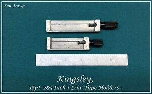 Kingsley Machine 18pt 2 3 inch 1 line Type Holders Hot Foil Stamping Machine