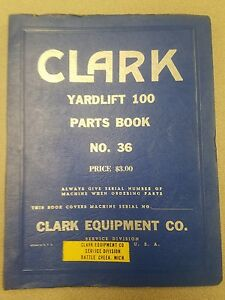 Clark Forklift Yardlift 100 Parts Book Manual