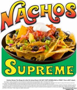 Nachos Supreme Concession Trailer Mexican Food Truck Weatherproof Vinyl Decal