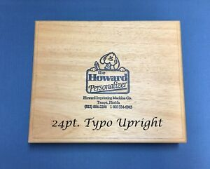 Howard Personalizer Type 24pt Typo Upright Hot Foil Stamping