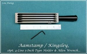 Aamstamp Kingsley Machine 18pt 4 line 5 Type Holder Hot Foil Stamping