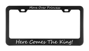 Move Over Princess Here Comes The King Se License Plate Frame Tag Holder Bumper