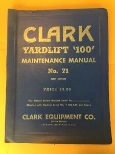Clark Forklift Yardlift 100 Maintenance Manual Book Service No 71 Shop