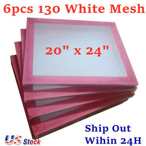 Usa 6pcs pack 20 X 24 Aluminum Silk Screen Printing Frame With 130 White Mesh