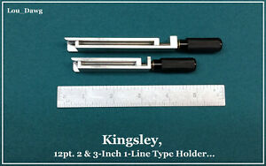 Kingsley Machine 12pt 2 3 inch 1 line Type Holders Hot Foil Stamping