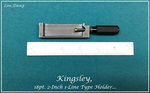Kingsley Machine 18pt 2 inch 1 line Type Holder Hot Foil Stamping Machine