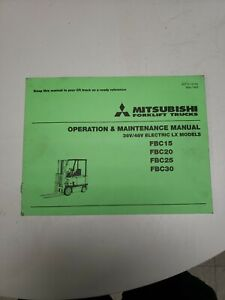 Mitsubishi Forklift Fbc15 20 25 30 Operation And Maintenance Manual
