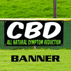 Cbd All Natural Symptom Reduction Vinyl Water Resistant Outdoor Banner Sign