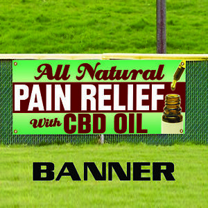 All Natural Pain Relief With Cbd Oil Vinyl Outdoor Advertising Banner Sign