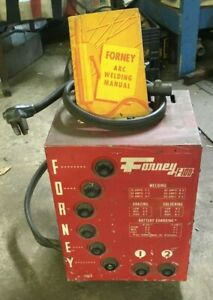 Vintage Forney Arc Welder Used F 100 With Original Manual Unknown Condition