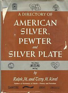 Antique American Silver Pewter Silver Plate Makers Marks Dates Scarce Book
