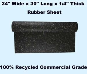 Rubber Sheet 24 Wide X 30 Long X 1 4 Thick 100 Recycled Commercial Grade