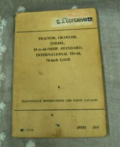 International Harvester 1944 Tractor Crawler 55 To 60 Dbhp Td 14 Parts Catalog