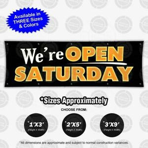 We re Open Saturday Banner Sign Display Store Business Hours Flag Schedule Color