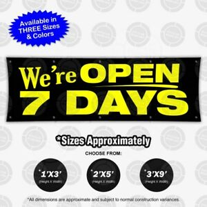 We re Open 7 Days Banner Sign Display Store Business Hours Flag Schedule Color