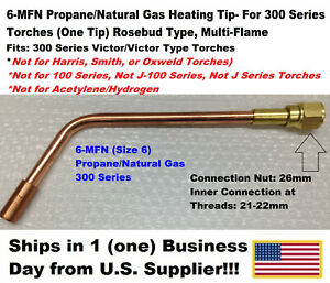 6 mfn Propane natural Gas Heating Tip 1 Tip 300 Series For Victor Type Torches
