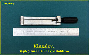 Kingsley Machine 18pt 3 inch 1 line Type Holder Hot Foil Stamping Machine