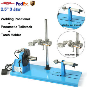 10kg Rotary Welding Positioner 90 2 5 3 Jaw Pneumatic Tailstock Torch Holder