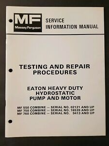1979 Massey Ferguson Mf 550 750 760 Combine Eaton Pump Motor Test Manual