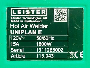 Leister Uniplan E Automatic Hot Air Welder hem Welding Kit 20mm Included