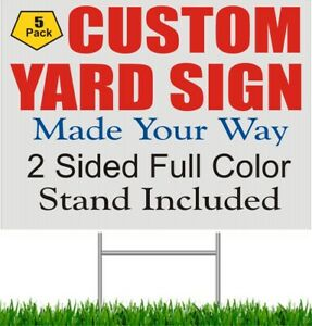 5 Pack 18 X 24 Custom Yard Signs Corrugated Plastic Signage Stand 2 sided