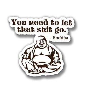 Buddha Quote Vinyl Sticker For Skateboard Luggage Laptop Tumblers