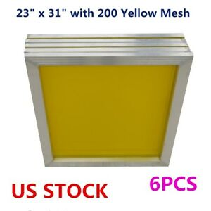 Us Stock 6pcs 23 X 31 Aluminum Silk Screen Printing Frame 200 Yellow Mesh