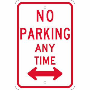 Nmc Traffic Sign No Parking Any Time With Double Arrow 18 X 12 White