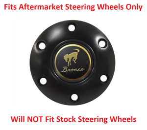 Black Steering Wheel 6 Hole Horn Button With Classic Ford Bronco Emblem Volante