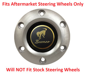 Brushed Steering Wheel 6 Hole Horn Button W Classic Ford Bronco Emblem Volante