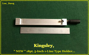 Kingsley Machine 18pt 5 inch 1 line Type Holder Hot Foil Stamping Machine
