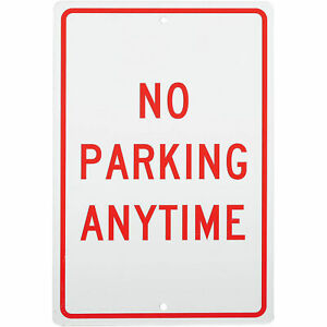 No Parking Anytime Aluminum Sign 063mm Thick