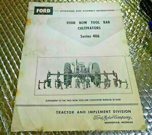 1958 Ford Operations Manual Four Row Tool Bar Cultivators Series 406