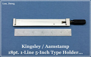 Aamstamp Kingsley Machine 18pt 1 line 5 Type Holder Hot Foil Stamping