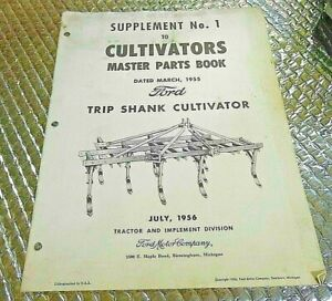1956 Ford Supplement 1 Cultivators Trip Shank Master Parts Book Manual