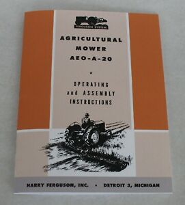 Ferguson Aeo a 20 Agricultural Sickle Bar Mower Rear 3pt Mount Operators Manual