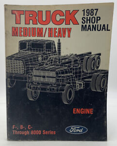 Ford F B C Engine Service Manual Shop Repair Book Through 8000 Oem Truck 193047j