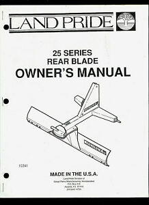 Land Pride 25 Series Rear Blade Illustrated Parts List Owner s Manual