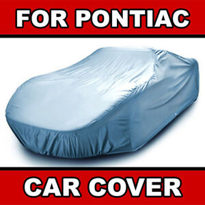 Pontiac outdoor Car Cover All Weather Waterproof Warranty custom fit