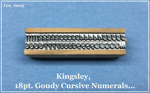 Kingsley Machine Type 18pt Goudy Cursive Numerals Hot Foil Stamping Machine