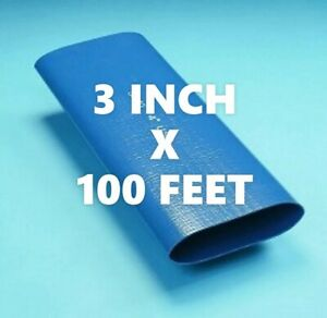 100 Ft Roll Of 3 Inch Blue Pvc Lay Flat Water Discharge Hose Sf 10
