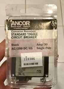 Ancor Marine Circuit Breaker 30amp Single Pole Toggle Nos 551030 Ac dc