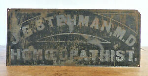 Antique 19th C Doctor Office Tin Metal Sign Medical J G Stehman Homeopathist 3