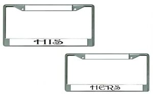 His Hers Chrome License Plate Frames 2 pack