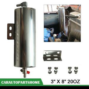 3 X 8 Stainless Steel Radiator Fluid Overflow Tank Catch Can Reliable 20oz