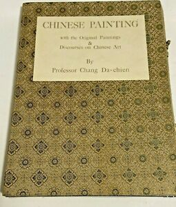 Chinese Painting With The Original Paintings Discourse On Chinese Art Da Chien