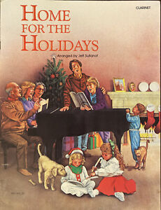 Home For The Holidays Clarinet Sheet Music By Jeff Sultanof
