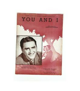 You and I Sheet Music 1941 Theme Music from Maxwell Coffee Time Meredith Wilson